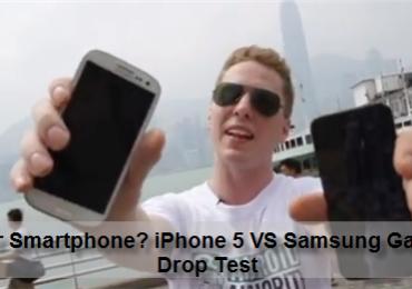Tougher Smartphone? iPhone 5 VS Samsung Galaxy S III Drop Test